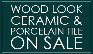 Wood look ceramic & porcelain tile on sale starting at $2.69 sq.ft.
